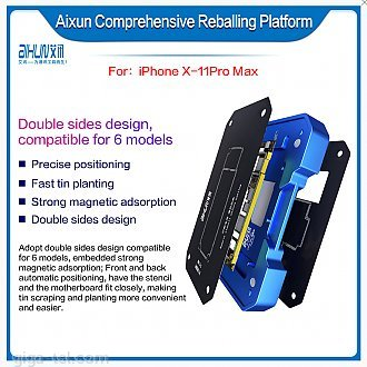 Aixun 6-IN-1 Comprehensive Reballing Platform can be compatible with iPhoneX/XS/XS Max/11/11Pro/11Pro Max montherboard tin planting